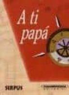 a ti papa-9788496483088