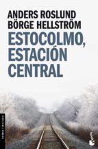 estocolmo, estacion central anders roslund borge hellstrom 9788496580688