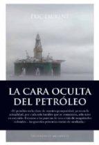 la cara oculta del petroleo eric laurent 9788496632288