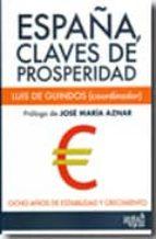 españa claves de prosperidad-luis de guindos-9788496729988