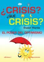 ¿crisis?¿qué crisis? (ebook)-daniel martin-9788496851788