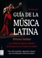 guia de la musica latina ed morales 9788496924888