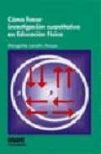 como hacer investigacion cuantitativa en educacion fisica-margarita lomelin anaya-9788497291088