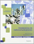 instalaciones de radiocomunicaciones. cfgm (ciclos formativos de grado medio) javier garcia rodrigo gregorio morales santiago 9788497320788