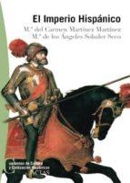 (pe) el imperio hispanico m⪠del carmen martinez martinez m⪠de los angeles sobaler seco 9788497390088