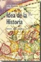 idea de la historia: ideologia, utopia y realidad leon martinez elipe 9788497426688