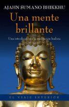 una mente brillante (ebook)-ajahn sumano bhikku-9788497546188