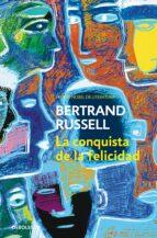 la conquista de la felicidad bertrand russell 9788497592888
