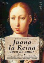 juana la reina, loca de amor (ebook)-yolanda scheuber-9788497633888