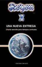 kryon x: una nueva entrega: charla sencilla para tiempos confusos lee carroll 9788497771788