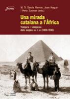 una mirada catalana a l africa: viatgers i viatgeres dels segles xix i xx-9788497796088