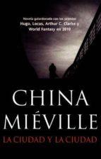 la ciudad y la ciudad-china mieville-9788498007688