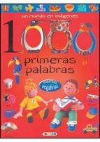 1000 primeras palabras 1 (un mundo en imagenes) 9788498060188