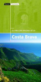 El libro de Els millors racons de la costa brava autor VV.AA. EPUB!