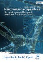 tomo 1 introducción psiconeuroacupuntura (ebook) juan pablo molto ripoll 9788498271188