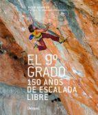 el 9º grado: 150 años de escalada libre-david chambre-9788498293388