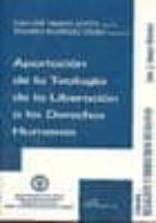 aportacion de la teologia de la liberacion a los derechos humanos-juan-jose tamayo-acosta-9788498493788