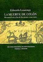la muerte de colon: metamorfosis y fin de occidente como mito eduardo lourenço 9788498522488