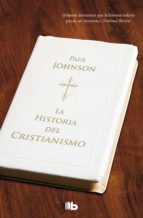 la historia del cristianismo-paul johnson-9788498724288