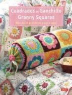 cuadrados de ganchillo granny squares stephanie gohr melanie sturm 9788498742688