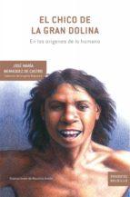 el chico de la gran dolina (ebook) jose maria bermudez de castro 9788498921588
