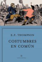 costumbres en comun e.p. thompson 9788498929188