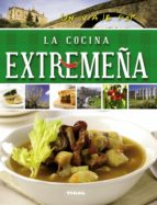 un viaje por la cocina extremeña 9788499282688