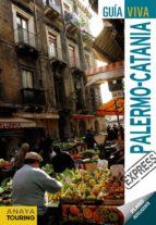 palermo-catania 2012 (guia viva express)-david cabrera-9788499352688