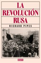 la revolución rusa (ebook)-richard pipes-9788499926988