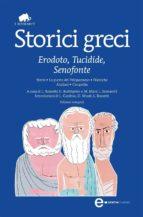 storici greci: erodoto, tucidide, senofonte (ediz. integrale)-9788854131088