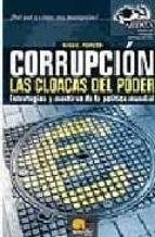 corrupcion: las cloacas del poder: estrategias y mentiras de la p olitica mundial-luis miguel pedrero esteban-9788497630993