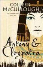 antony & cleopatra colleen mccullough 9780007225798