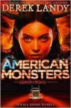 american monsters (demon road 3) derek landy 9780008157098