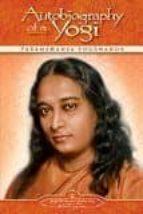 autobiography of a yogi paramahansa yogananda 9780876120798