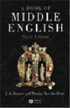 a book of middle english (3rd ed.)-j. a. burrow-9781405117098