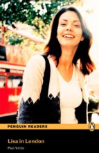 penguin readers level 1: lisa in london (libro + cd)-paul victor-9781405878098