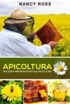 apicoltura: una guida per principianti all'apicoltura (ebook)-9781507189498