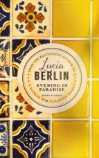 evening in paradise-lucia berlin-9781509882298