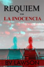 requiem por la inocencia (ebook) b.v. lawson 9781547501298