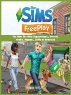 the sims freeplay suggerimenti, trucchi,  hobby, missioni, guida al download (ebook)-hiddenstuff entertainment-9781547502998
