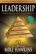leadership competencies that enable results (ebook) mike hawkins 9781612541198
