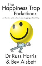 the happiness trap pocketbook (ebook) russ harris bev aisbelt 9781775590798