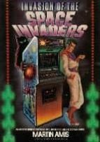 invasion of the space invaders martin amis 9781787331198