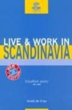 Live & work in scandinavian por Andre de vries 978-1854582898 PDF MOBI