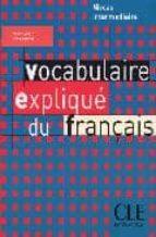 vocabulaire explique du français (niveau intermediaire) reine mimran 9782090337198