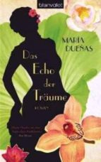 das echo der traeume-maria dueñas-9783442380398