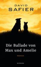 die ballade von max und amelie david safier 9783463407098