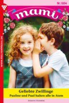 mami 1894 - familienroman (ebook)-susanne svanberg-9783740922498