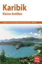nelles guide reiseführer karibik - kleine antillen (ebook)-eva ambros-steven cohen-robin daniel frommer-9783865747198