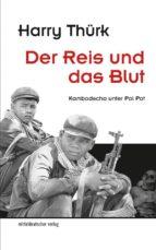 der reis und das blut (ebook)-harry thürk-9783954628698